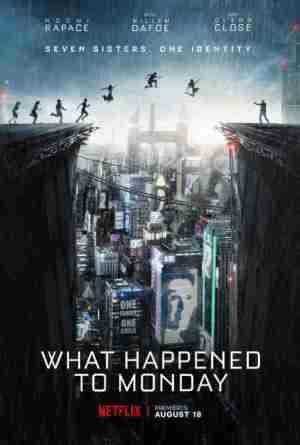 What Happened to Monday (2017) English HDRip